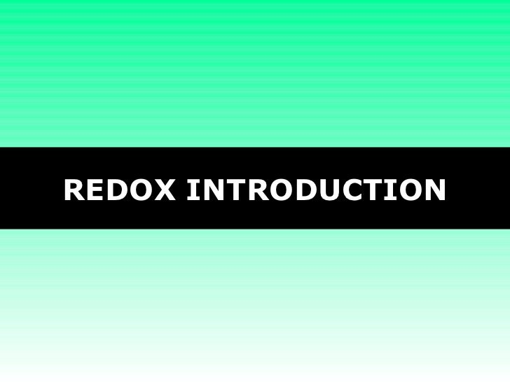 REDOX INTRODUCTION