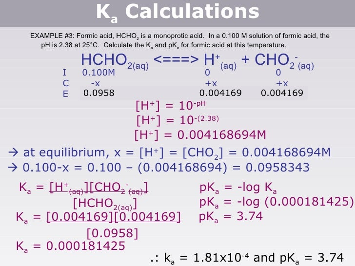 ka of acid 4 acid base chemistry 41 termni ology: 411  • the value of ka or kb is the strength of the acid or base large numbers are strong acids,.