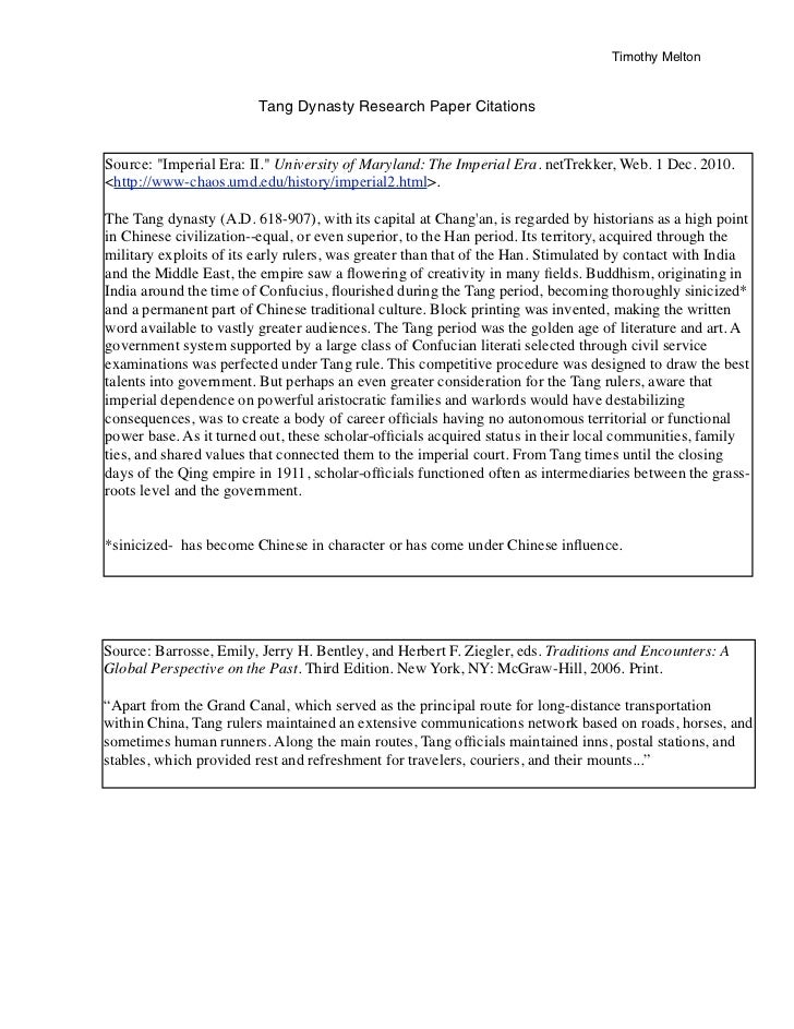 """Timothy Melton                        Tang Dynasty Research Paper CitationsSource: """"Imperial Era: II."""" University of Maryl..."""