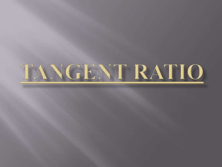 Tangent Ratio<br />