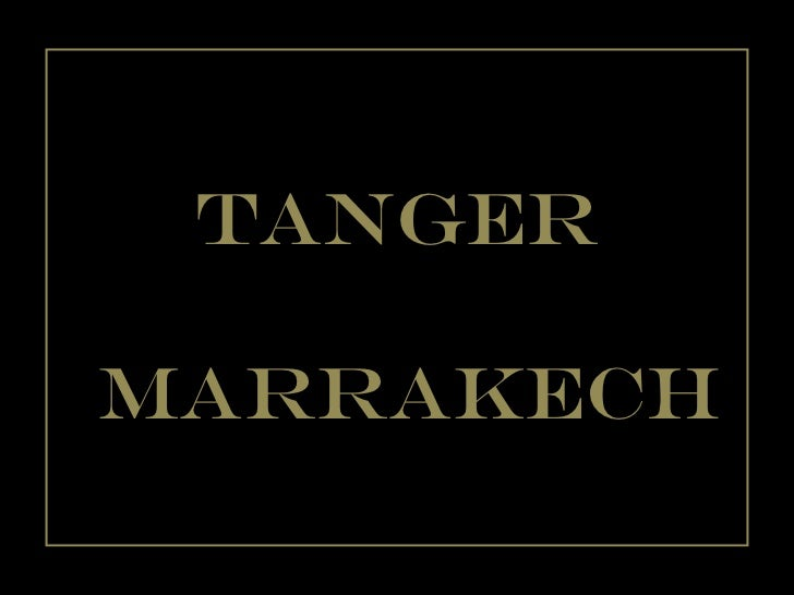 Tanger marrakech