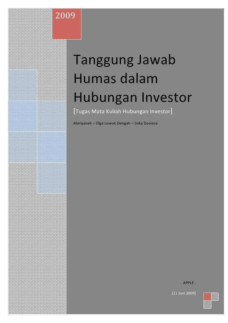 2009        TanggungJawab     Humasdalam     HubunganInvestor     [TugasMataKuliahHubunganInvestor]          ...