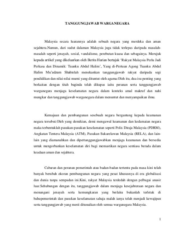 1TANGGUNGJAWAB WARGANEGARAMalaysia secara luarannya adalah sebuah negara yang merdeka dan amansejahtera.Namun, dari sudut ...