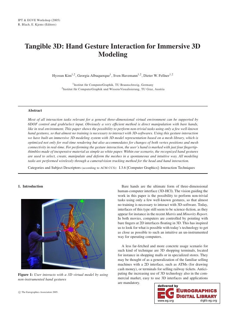 IPT & EGVE Workshop (2005) R. Blach, E. Kjems (Editors)          Tangible 3D: Hand Gesture Interaction for Immersive 3D   ...