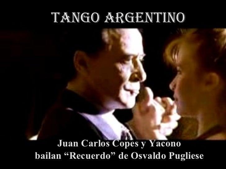 """Tango ARGENTINO Juan Carlos Copes y  Juan Carlos Copes y Yacono bailan """"Recuerdo"""" de Osvaldo Pugliese"""