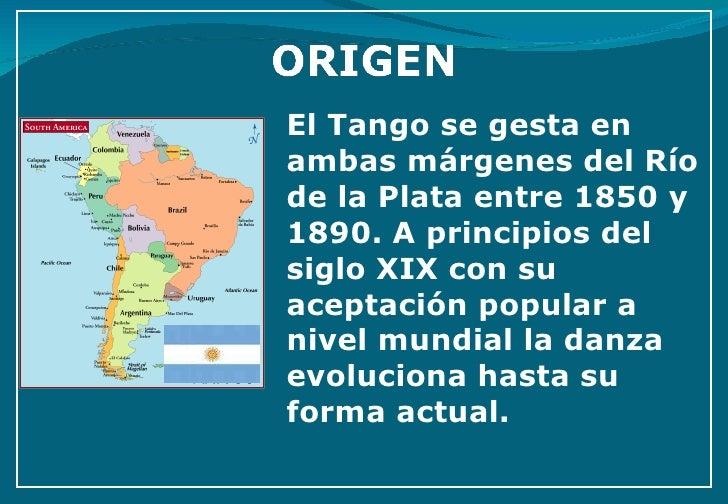 El Tango se gesta en ambas márgenes del Río de la Plata entre 1850 y 1890. A principios del siglo XIX con su aceptación po...