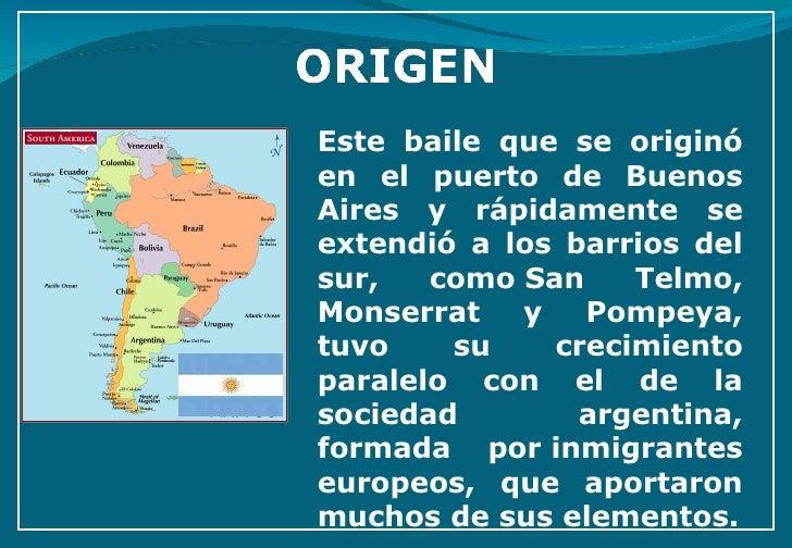 Este baile que se originó en el puerto de Buenos Aires y rápidamente se extendió a los barrios del sur, comoSan Telmo, Mo...
