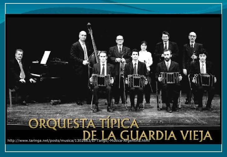 http://www.taringa.net/posts/musica/1302663/El-Tango,-Musica-Argentina.html