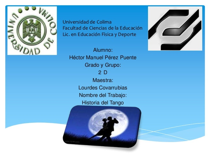 Universidad de ColimaFacultad de Ciencias de la EducaciónLic. en Educación Física y Deporte             Alumno:   Héctor M...