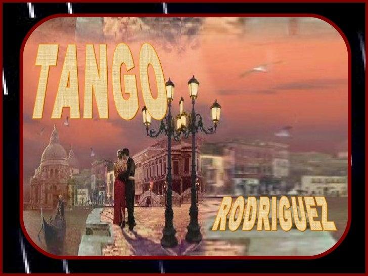 TANGO RODRIGUEZ