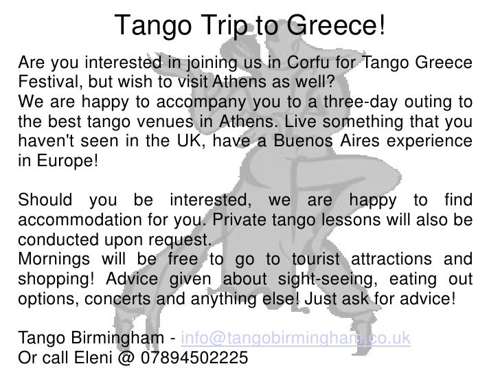 Tango Trip to Greece! Are you interested in joining us in Corfu for Tango Greece Festival, but wish to visit Athens as wel...