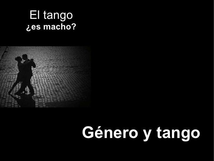 El tango ¿es macho? Género y tango