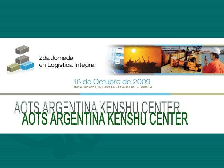AOTS ARGENTINA KENSHU CENTER