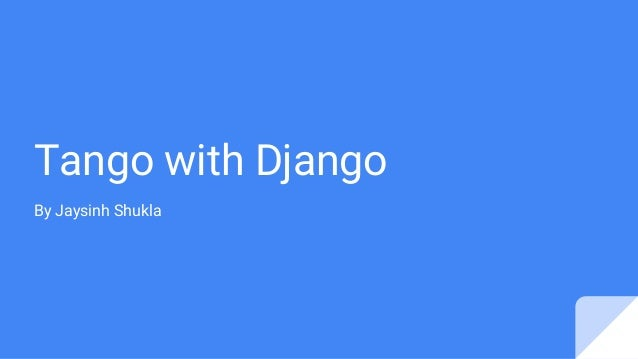 Tango with Django By Jaysinh Shukla