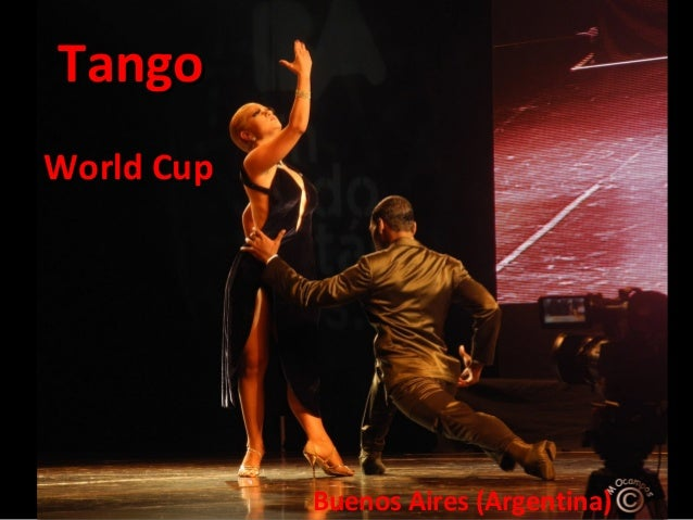 Tango World Cup  Buenos Aires (Argentina)