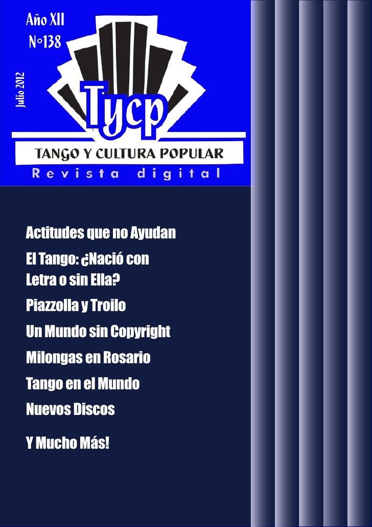 Abril 2012             Actitudes que no Ayudan             El Tango: ¿Nació con             Letra o sin Ella?             ...