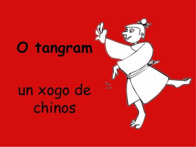 O tangramun xogo de  chinos