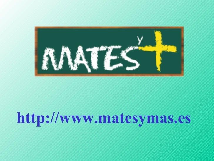 http://www.matesymas.es