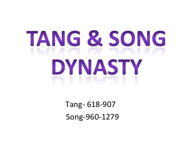 Tang- 618-907 Song-960-1279