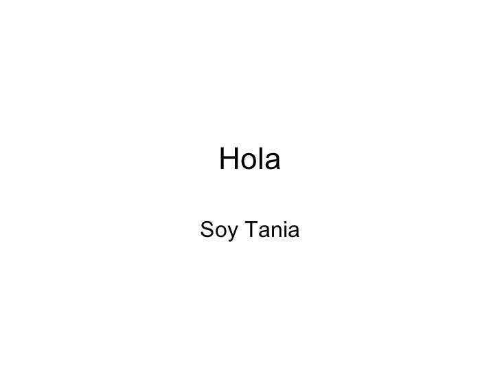 Hola Soy Tania
