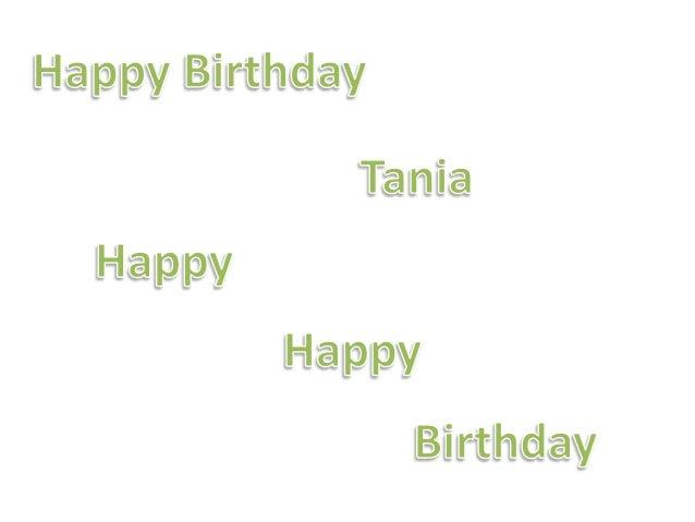 happy birthday tania