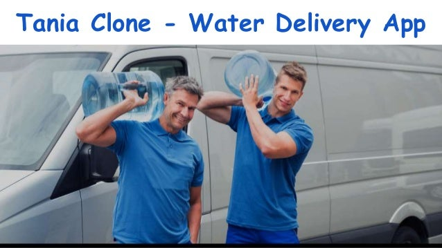 Tania Clone - Water Delivery App