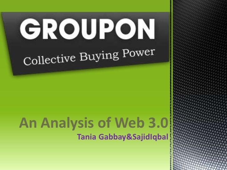 An Analysis of Web 3.0<br />Tania Gabbay & SajidIqbal<br />