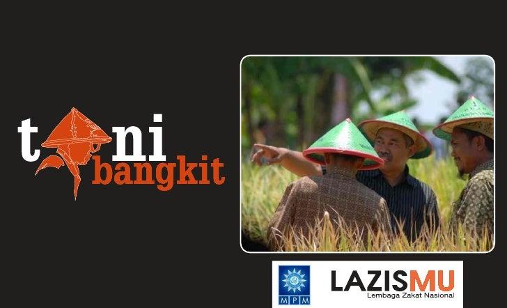 www.lazismu.org     Membangun Kemandirian da                         n  Sistem Berkeadilan bagi Petani melalui Gerakan Ked...