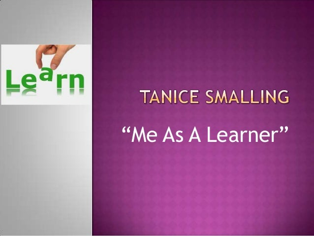 """""""Me As A Learner"""""""