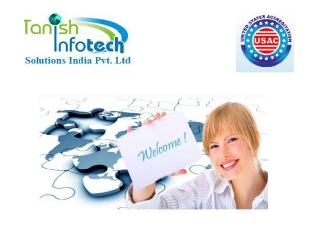 Tanish Infotech Solutions India Pvt.Ltd. is an ISO 9001:2008 certified company established in year 2008. Our Vision and Mi...