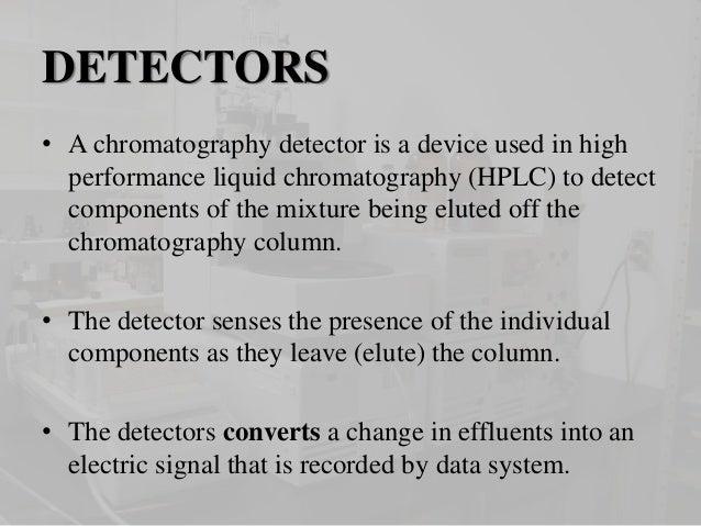 Detectors used in HPLC Slide 2