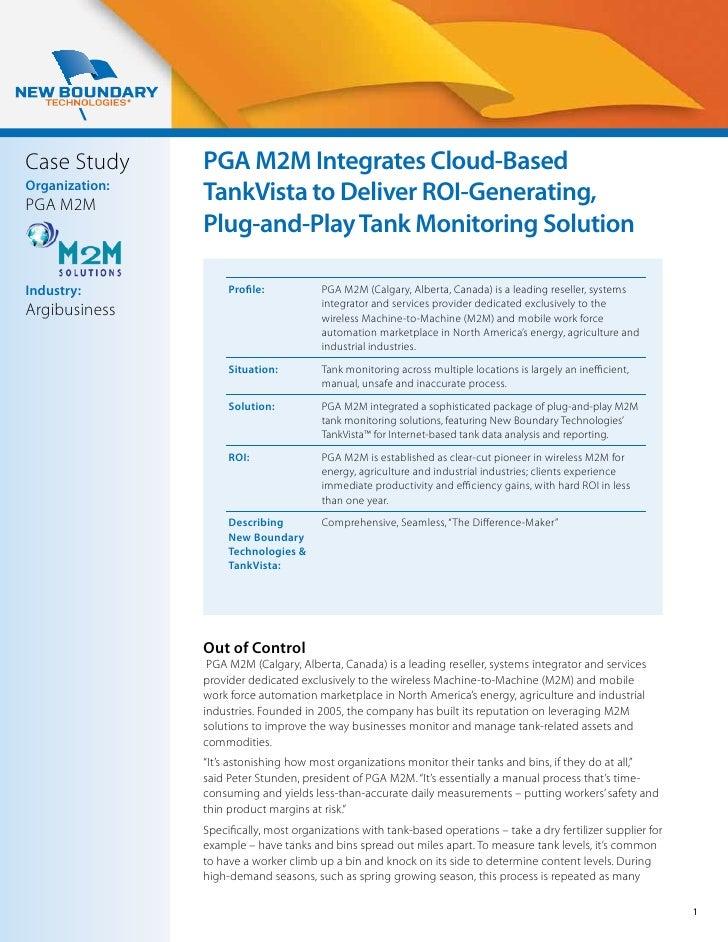 Case Study      PGA M2M Integrates Cloud-BasedOrganization:PGA M2M                TankVista to Deliver ROI-Generating,    ...