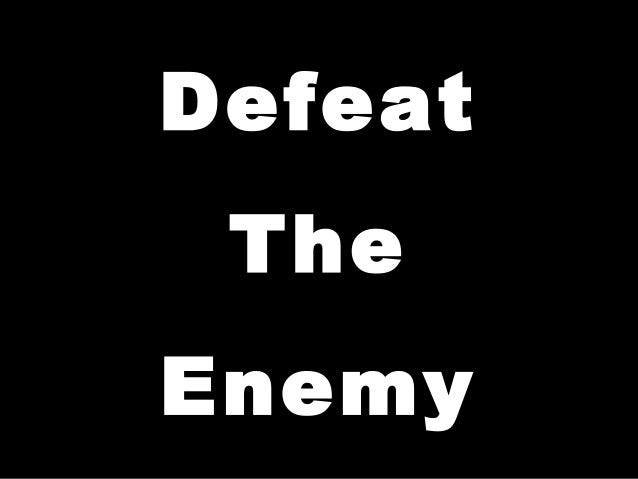 Defeat TheEnemy