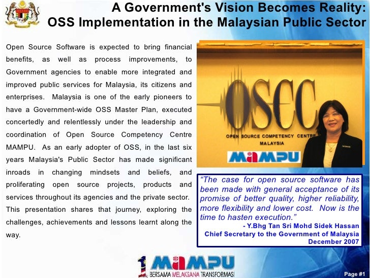 A Government's Vision Becomes Reality:                  OSS Implementation in the Malaysian Public Sector Open Source Soft...