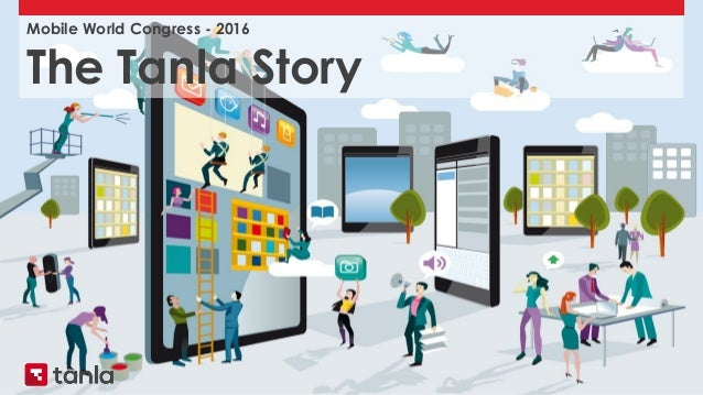 Mobile World Congress - 2016 The Tanla Story
