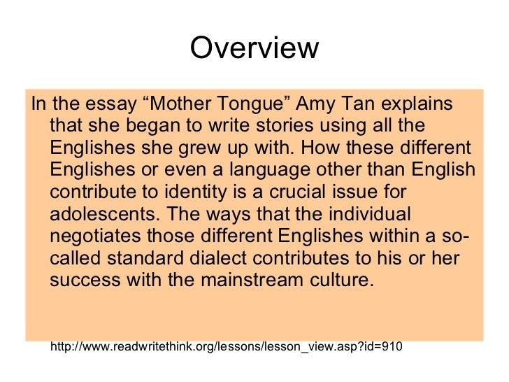 Amy Tan's Mother Tongue Essay