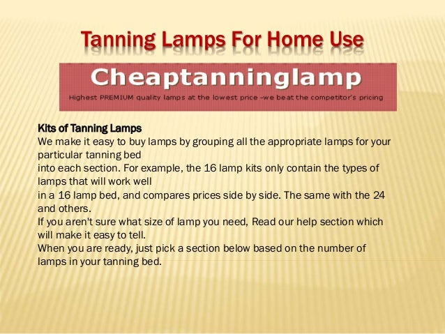tanning lamps for home usekits of tanning lampswe make it easy to buy. Black Bedroom Furniture Sets. Home Design Ideas