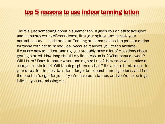 2. Top 5 Reasons To Use Indoor Tanning ...