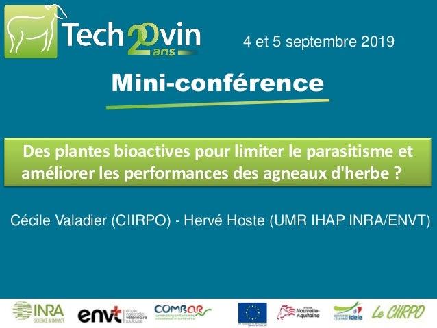 Des plantes bioactives pour limiter le parasitisme et améliorer les performances des agneaux d'herbe ? 4 et 5 septembre 20...