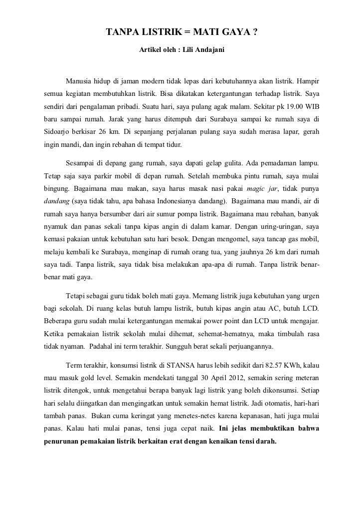 TANPA LISTRIK = MATI GAYA ?                                Artikel oleh : Lili Andajani       Manusia hidup di jaman moder...
