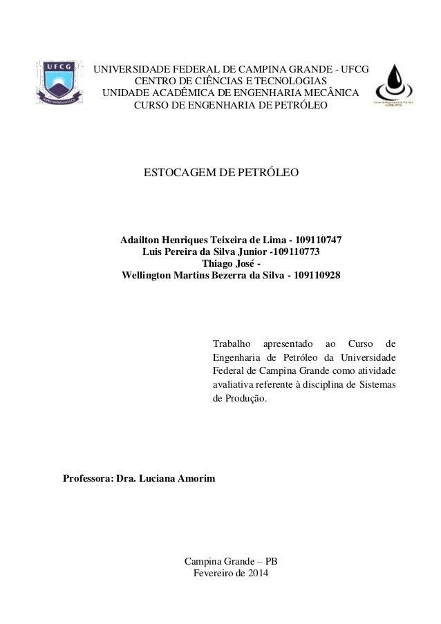 UNIVERSIDADE FEDERAL DE CAMPINA GRANDE - UFCG CENTRO DE CIÊNCIAS E TECNOLOGIAS UNIDADE ACADÊMICA DE ENGENHARIA MECÂNICA CU...