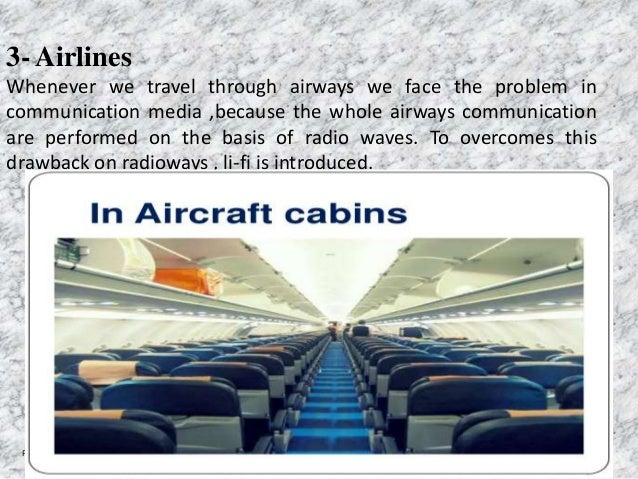 3- Airlines Whenever we travel through airways we face the problem in communication media ,because the whole airways commu...
