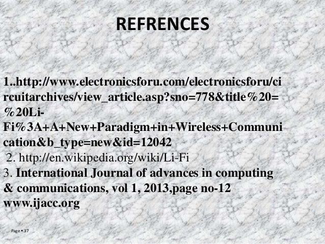 REFRENCES 1..http://www.electronicsforu.com/electronicsforu/ci rcuitarchives/view_article.asp?sno=778&title%20= %20LiFi%3A...