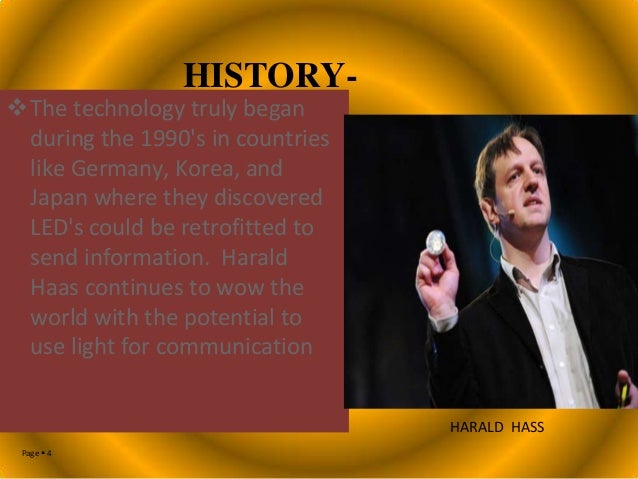 HISTORY-  The technology truly began during the 1990's in countries like Germany, Korea, and Japan where they discovered ...