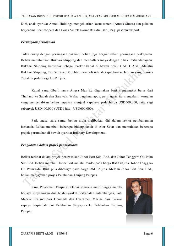 tan sri syed mokhtar al bukhary Tan sri syed mokhtar al-bukhary seorang tokoh usahawan bumiputera yang cemerlang 3 rahsia mudah kenapa beliau menjadi salah seorang orang yang terkaya di malaysia.