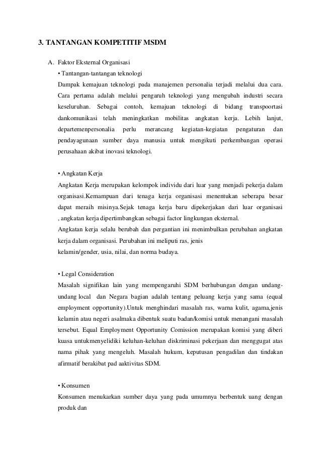 3. TANTANGAN KOMPETITIF MSDM  A. Faktor Eksternal Organisasi     • Tantangan-tantangan teknologi     Dampak kemajuan tekno...