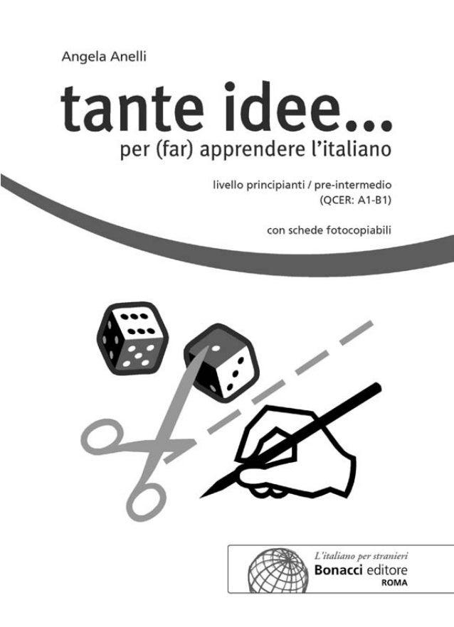 Questa raccolta, rivolta ad insegnanti di italiano a stranieri (in situazione di Lingua Straniera o di Lingua Seconda), co...