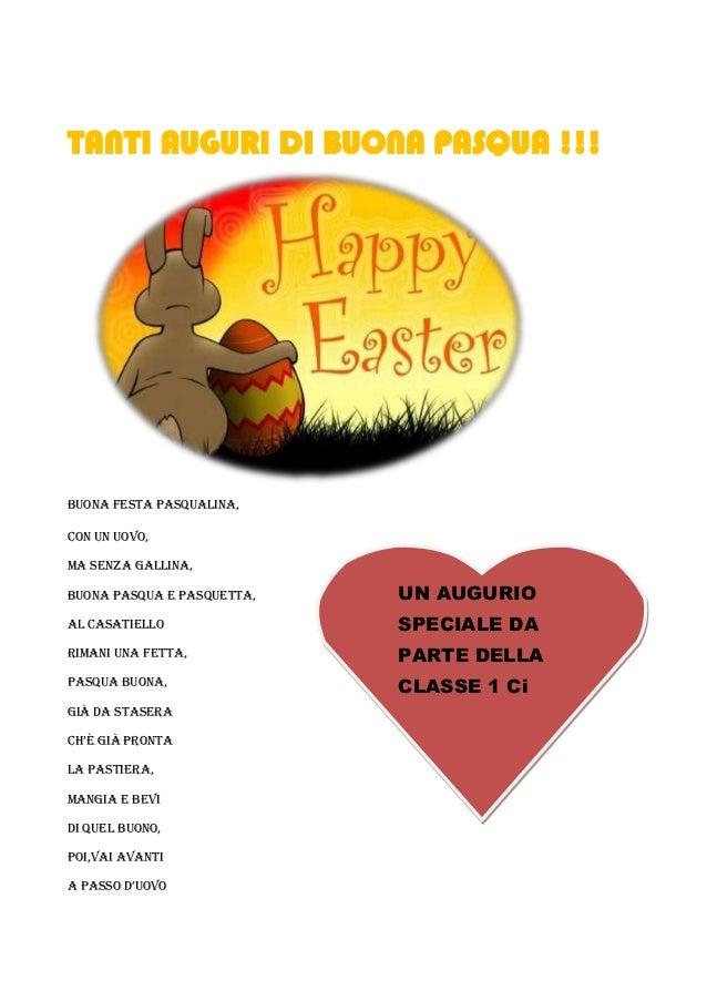 TANTI AUGURI DI BUONA PASQUA !!!Buona festa Pasqualina,con un uovo,ma senza gallina,buona pasqua e pasquetta,   UN AUGURIO...