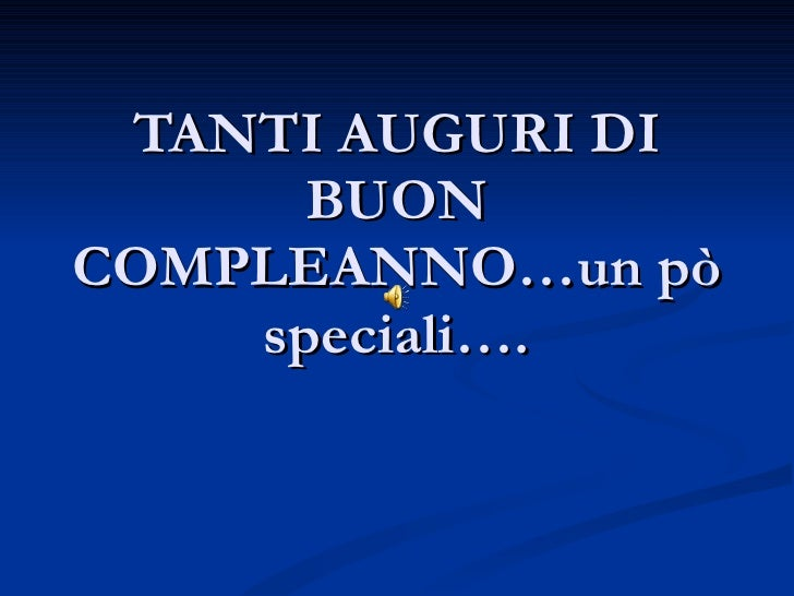 Tanti Auguri Di Buon Compleanno Video Dailymotion