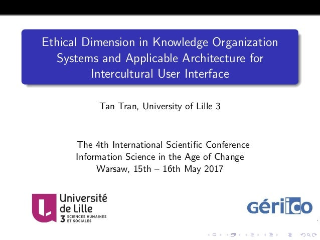 Ethical Dimension in Knowledge Organization Systems and Applicable Architecture for Intercultural User Interface Tan Tran,...
